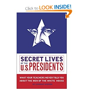 Secret Lives of the U.S. Presidents Cormac O'Brien