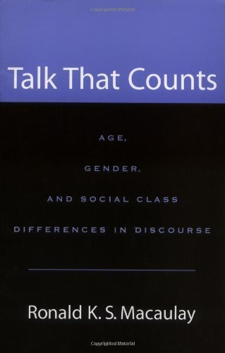 Talk that Counts: Age, Gender, and Social Class Differences in Discourse