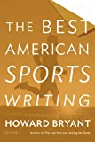 The Best American Sports Writing 2017 (The Best American Series ®)
