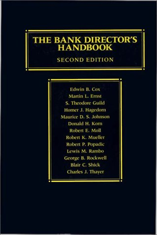 The Bank Director's Handbook: Second Edition