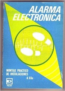 Alarma Electronica Montaje Practico De Instalacion: Alvira ...