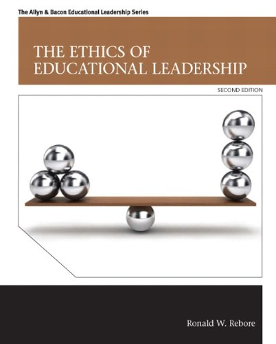 The Ethics of Educational Leadership (2nd Edition) (Allyn & Bacon Educational Leadership)