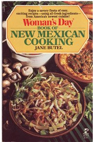 Woman's Day Book of New Mexican Cooking Jane Butel