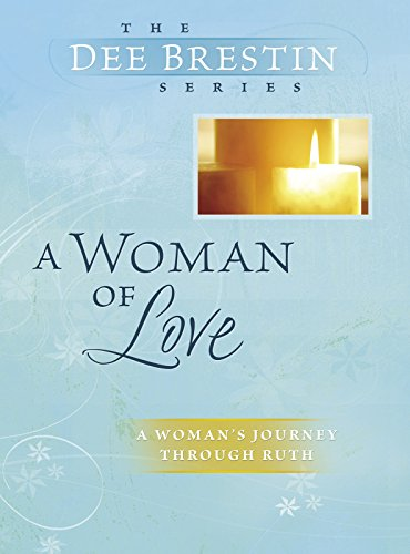 A Woman of Love (Dee Brestin's Series) by [Brestin, Dee]