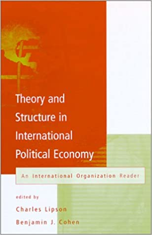 Theory and structure in international political economy an theory and structure in international political economy an international organization reader charles lipson benjamin j cohen 9780262621274 amazon fandeluxe Gallery