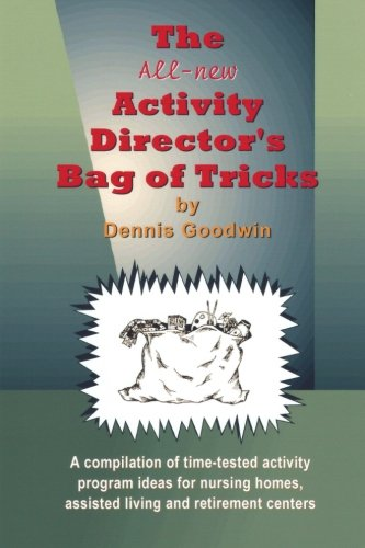 The all-new Activity Director's Bag of Tricks