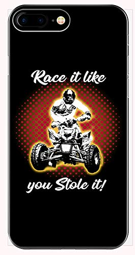 ATV Gift Race It Like You Stole It Quad Bike - Phone Case for iPhone 6+, 6S+, 7+, 8+ ()