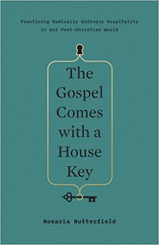 Image result for The Gospel Come With A Housekey - Rosaria Butterfield