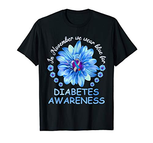 Daisy Flower November Wear Blue For Diabetes Awareness T-Shirt (Diabetes Awareness Apparel)