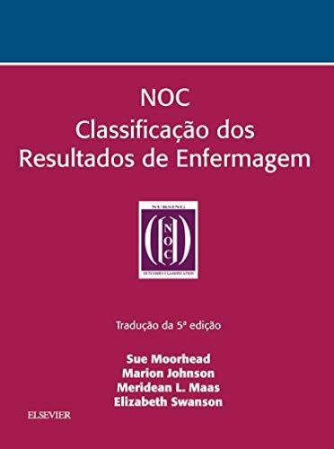 NOC. Classificação dos Resultados de Enfermagem