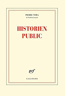 Historien public, Nora, Pierre