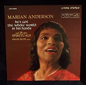 Marian Anderson He S Got The Whole World In His Hands