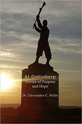 At Gettysburg: Stories of Purpose and Hope