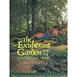 The Exuberant Garden and the Controlling Hand, William H. Frederick, 0316292559