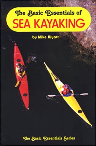 The Basic Essentials of Sea Kayaking