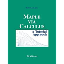 Maple via Calculus: A Tutorial Approach