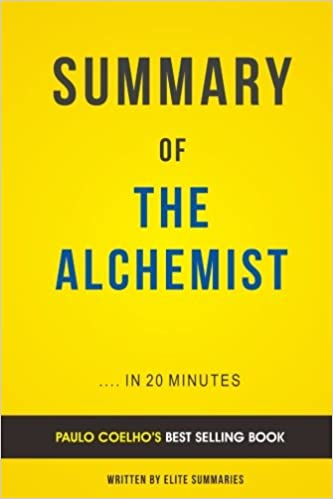 summary of the alchemist by paulo coelho includes analysis  summary of the alchemist by paulo coelho includes analysis elite summaries 9781537114613 com books
