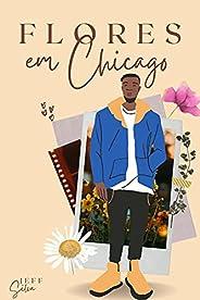 FLORES EM CHICAGO
