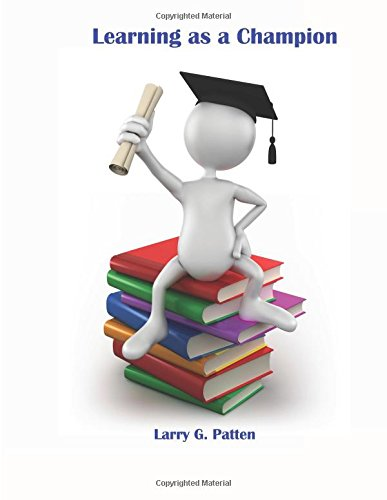 Read Online Learning as a Champion: The Engaged Student ebook