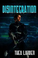 Disintegration Kindle Edition