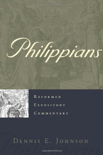 Philippians (Reformed Expository Commentary) PDF