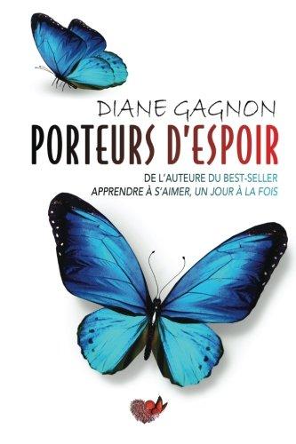 Porteurs d'espoir (French Edition)