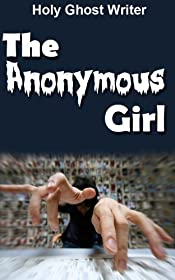 The Anonymous Girl (Count of Monte Cristo Book 7)
