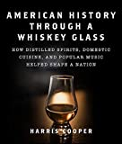 American History Through a Whiskey Glass: How