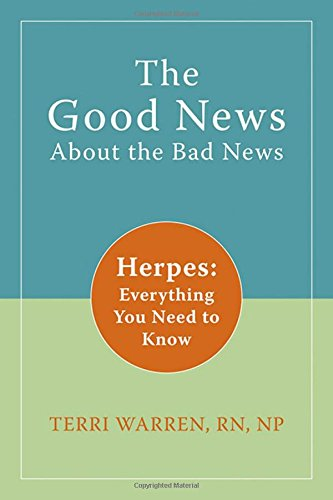 The Good News About the Bad News: Herpes: Everything You Need to Know