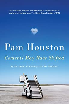 Contents May Have Shifted: A Novel by [Houston, Pam]