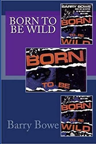 Born to Be Wild ()