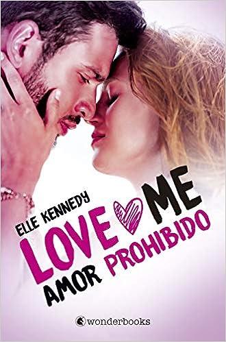 Amor prohibido Love Me 1 : Serie Love Me #1 Wonderlove ...
