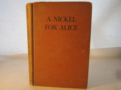 A Nickel for Alice