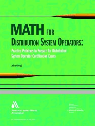Math for Distribution System Operators: Practice Problems to Prepare for Distribution System Operator Certification Exams