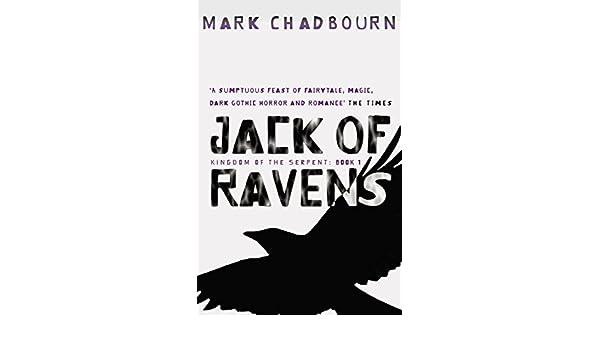 Jack of Ravens: Kingdom of the Serpent - Book 1 (GollanczF.)