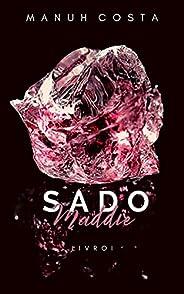 Maddie - Sado (Livro I)