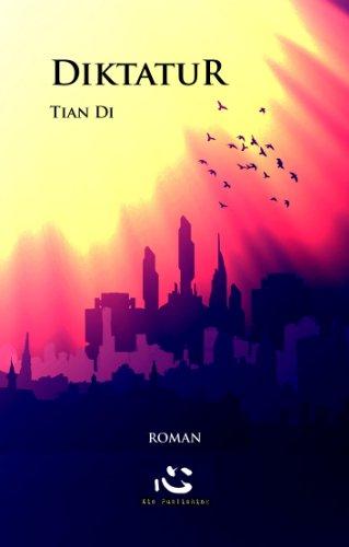 Diktatur: Reisende. Buch Drei. Ein Isrogant-Roman (German Edition)