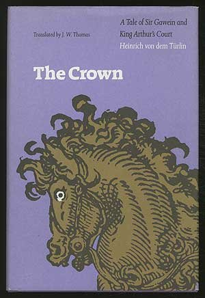 The Crown: A Tale of Sir Gawein and King Arthur's Court