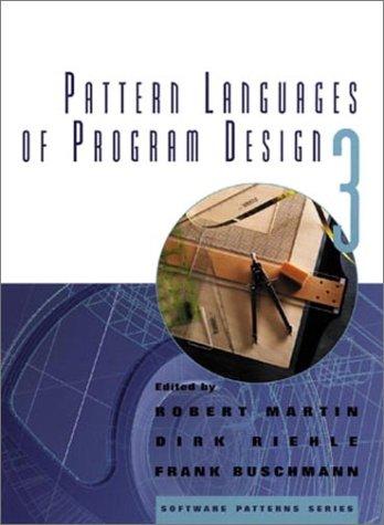 Pattern Languages of Program Design 3 (v. 3) by Addison-Wesley Professional