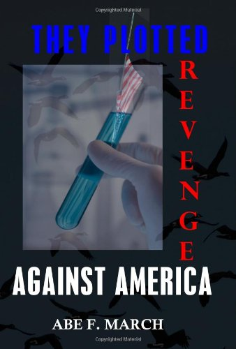 They Plotted Revenge Against America pdf epub