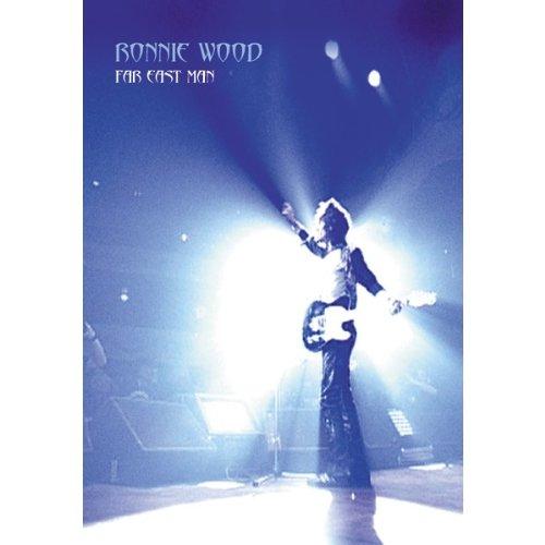 - Ronnie Wood: Far East Man