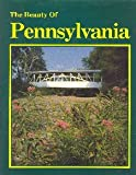 Beauty of Pennsylvania, Paul M. Lewis, 0917630874
