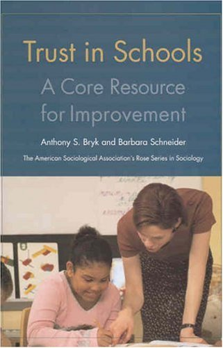 Trust in Schools: A Core Resource for Improvement: 1st (First) Edition pdf