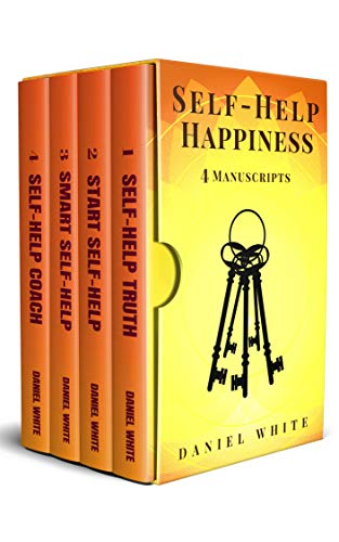 Self-Help Happiness: 4-IN-1 Bundle - The #1 Self-Trasformation