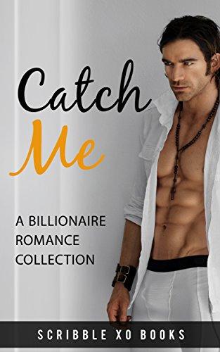 Romance: CATCH ME: A BWWM Billionaire Interracial Romance Series (French Edition)