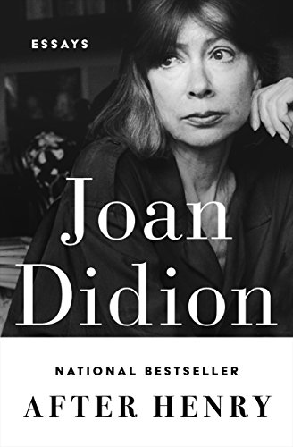 After henry essays kindle edition by joan didion politics