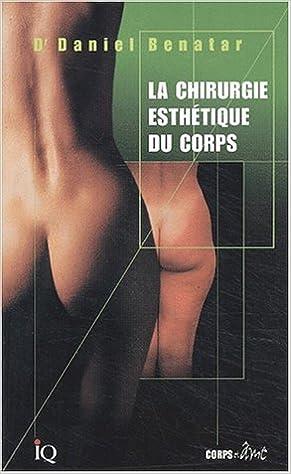 Livre gratuits en ligne La chirurgie esthétique du corps epub pdf
