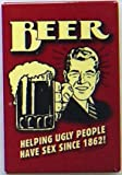 (2x3) Beer Helping Ugly People Have Sex Retro