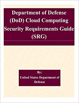 Do d cloud computing security requirements guide (srg) version 1.