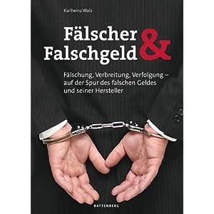 Fälscher & Falschgeld - Fälschung - Verbreitung - Verfolgung / Counterfeiters And Counterfeit Money - Forgery Distribution - Tracing